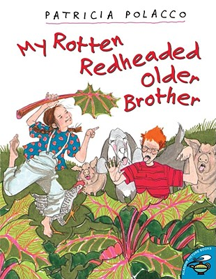 My Rotten Redheaded Older Brother By Polacco, Patricia/ Polacco, Patricia (ILT)